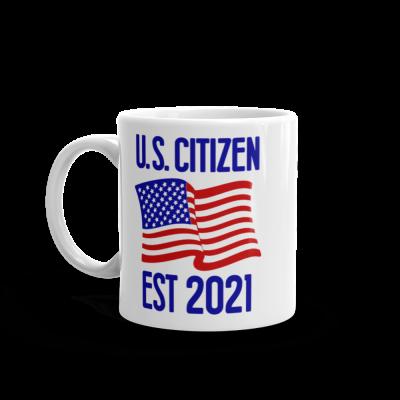 US Citizen Est 2021 Mug American Citizenship