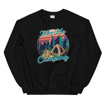Take Me Camping Sweatshirt Campers Hikers Outdoors