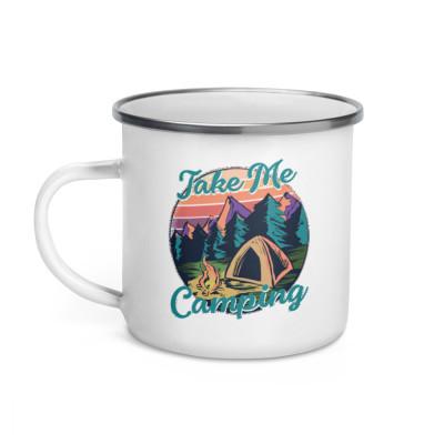 Take Me Camping Enamel Mug Campers Hikers Outdoors