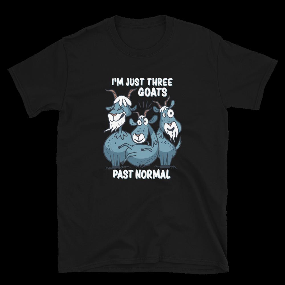 Three Goats Past Normal T-Shirt