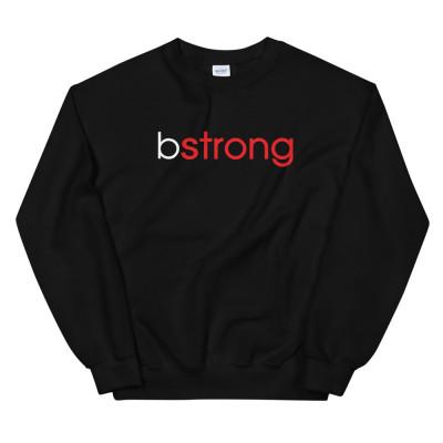 bstrong - Unisex Sweatshirt