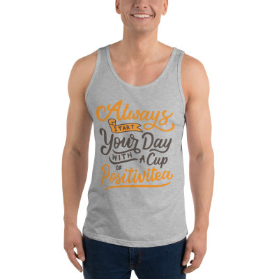 Always Start Your Day With A Cup Of Positivitea Unisex Tank Top