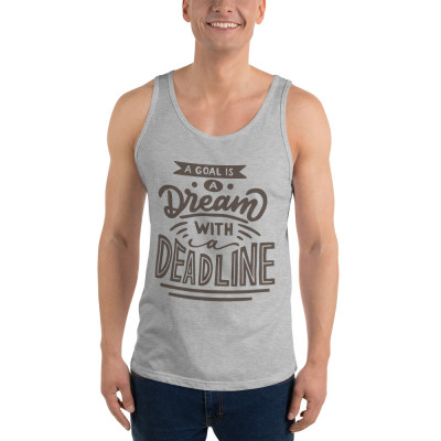 A Goal Is A Dream With A Deadline Unisex Tank Top