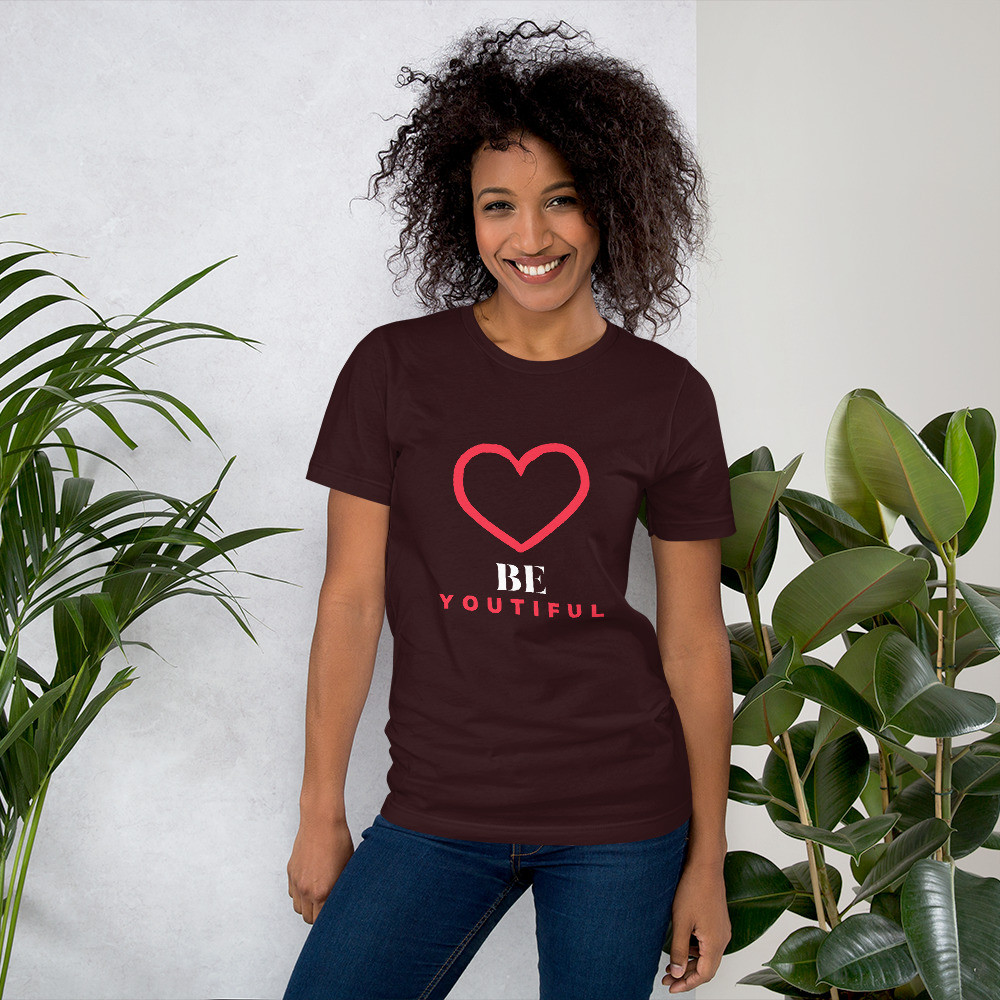 Be Youtiful Short-Sleeve Unisex T-Shirt