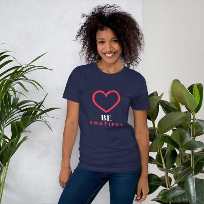 Be Youtiful Short-Sleeve Unisex T-Shirt